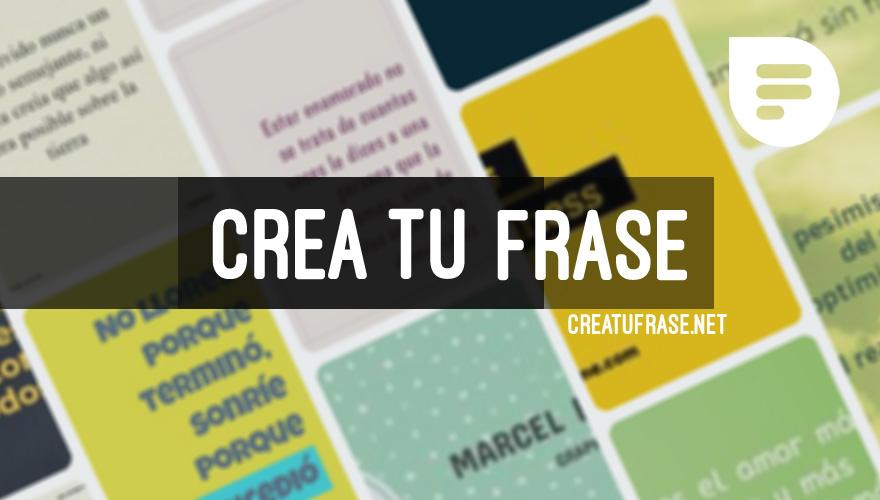 Crea Tu Frase Crea Imágenes Con Frases Online Y Gratis